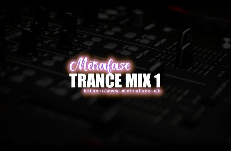 Metrafaze – Trance Mix 01 – 18-10-2020